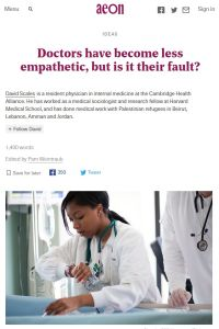 Doctors Have Become Less Empathetic, but Is It Their Fault? summary