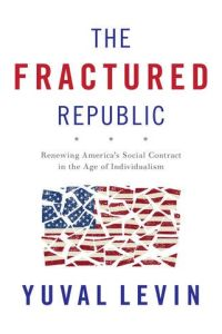 The Fractured Republic book summary
