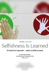 Selfishness Is Learned summary