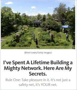 I've Spent a Lifetime Building a Mighty Network. Here Are My Secrets. summary