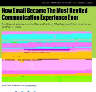 How Email Became The Most Reviled Communication Experience Ever summary
