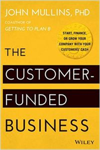 The Customer-Funded Business book summary