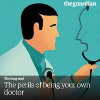 The Perils of Being Your Own Doctor summary