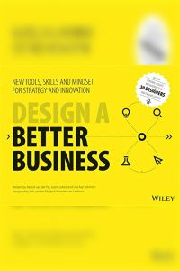 Design a Better Business book summary