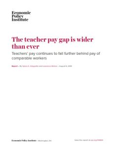 The Teacher Pay Gap Is Wider than Ever(Versión en inglés