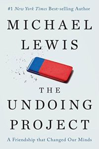 The Undoing Project book summary