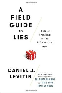 A Field Guide to Lies book summary