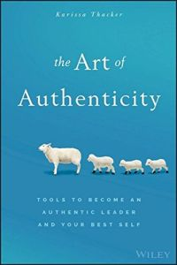 The Art of Authenticity book summary
