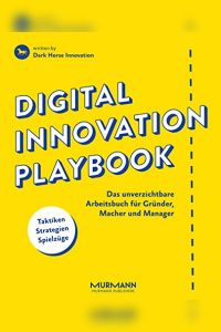 Digital Innovation Playbook Buchzusammenfassung