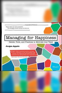 Managing for Happiness book summary