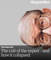 The Cult of the Expert – and How it Collapsed  summary