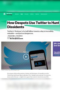 How Despots Use Twitter to Hunt Dissidents summary