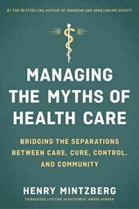 Managing the Myths of Health Care book summary
