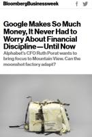 Google Makes So Much Money, It Never Had to Worry About Financial Discipline – Until Now summary