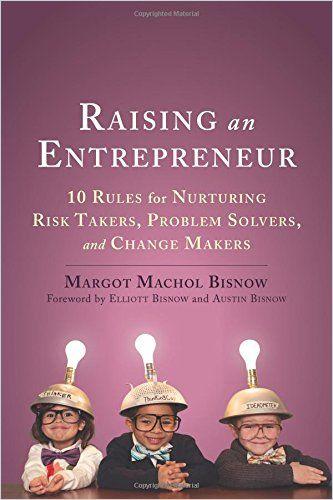 Image of: Raising an Entrepreneur
