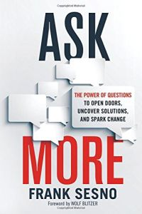 Ask More book summary
