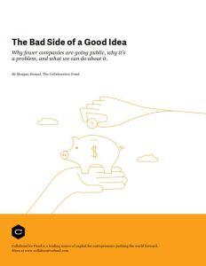 The Bad Side of a Good Idea