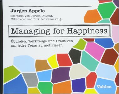 Managing for Happiness
