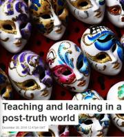 Teaching and Learning in a Post-Truth World summary