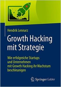 Growth Hacking mit Strategie