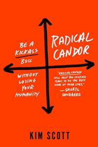 Radical Candor book summary