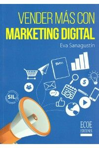 Vender más con marketing digital resumen de libro
