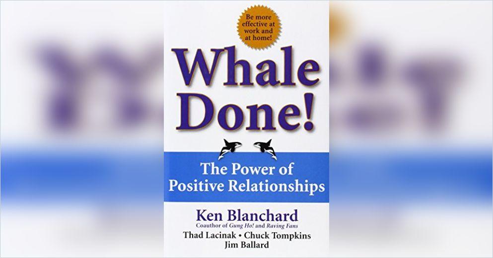 Whale Done Free Summary By Ken Blanchard Et Al