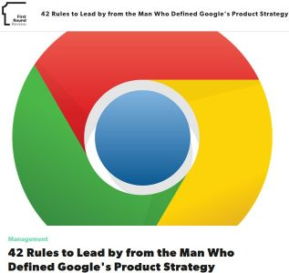 42 Rules to Lead By from the Man Who Defined Google's Product Strategy