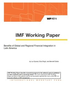 Benefits of Global and Regional Financial Integration in Latin America