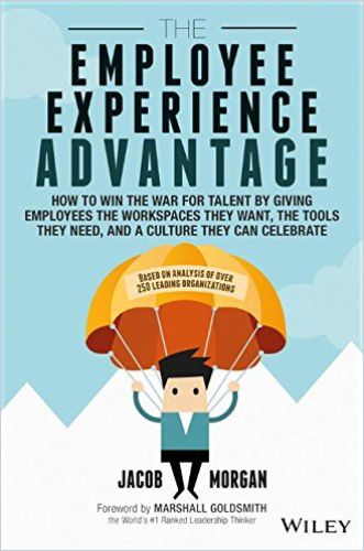Image of: The Employee Experience Advantage