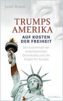 Trumps Amerika – Auf Kosten der Freiheit Buchzusammenfassung