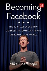 Becoming Facebook book summary