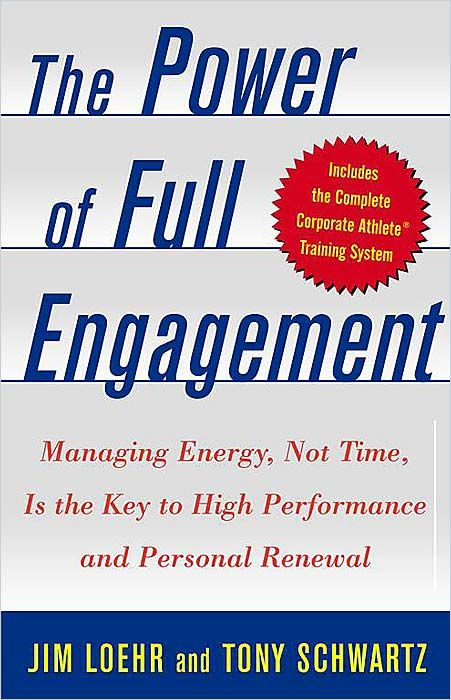 Image of: The Power of Full Engagement
