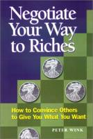 Negotiate Your Way to Riches book summary