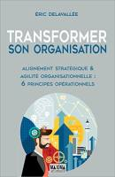 Transformer son organisation