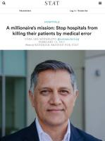 A Millionaire's Mission: Stop Hospitals from Killing their Patients by Medical Error summary