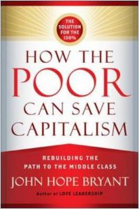 How the Poor Can Save Capitalism book summary