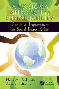 A Six Sigma Approach to Sustainability book summary