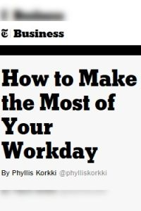 How to Make the Most of Your Workday summary