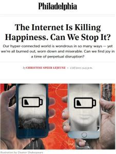 The Internet Is Killing Happiness. Can We Stop It?