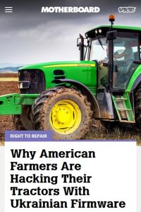 Why American Farmers Are Hacking Their Tractors with Ukrainian Firmware summary