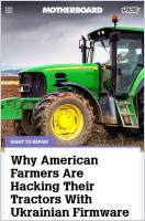 Why American Farmers Are Hacking Their Tractors with Ukrainian Firmware