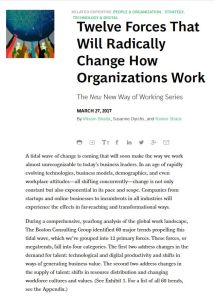 Twelve Forces That Will Radically Change How Organizations Work