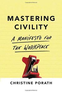 Mastering Civility book summary
