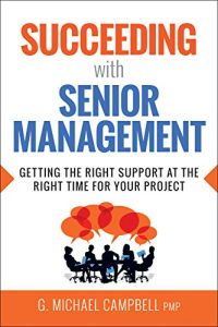 Succeeding with Senior Management book summary