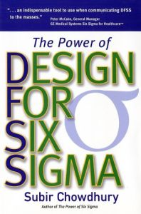 The Power of Design for Six Sigma