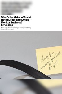 What's the Maker of Post-it Notes Doing in the Ankle Monitor Business? Struggling summary