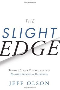 The Slight Edge book summary