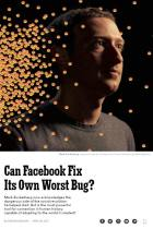 Can Facebook Fix Its Own Worst Bug?