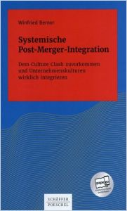 Systemische Post-Merger-Integration